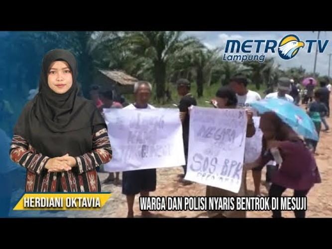 Akibat Sengketa Tanah, Warga Dan Polisi Nyaris Bentrok Di Mesuji