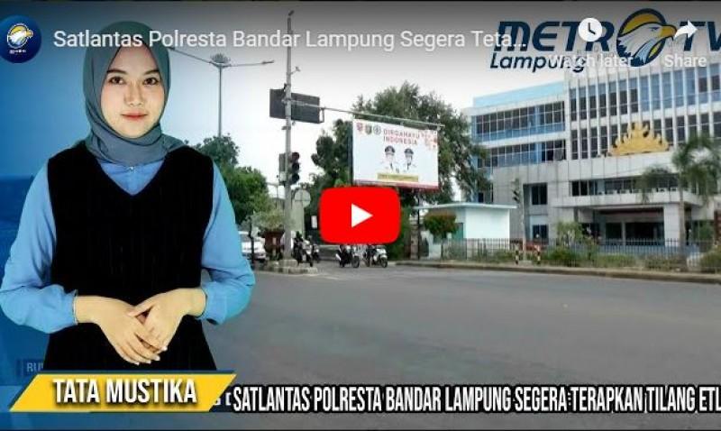 Bandar Lampung Segera Terapkan Kamera Tilang Elektronik, Ini Sebaran Titiknya