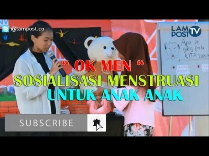 <i>OK MEN</i> Sosialisasi Menstruasi Untuk Anak