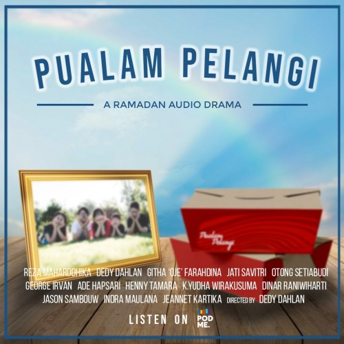 <i>Podme</i> Suguhkan Audio Drama Ramadan 'Pualam Pelangi'