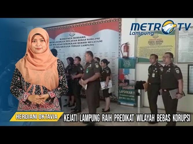 Kejaksaan Tinggi Lampung Meraih Predikat Wilayah Bebas Korupsi