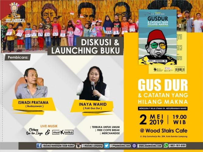 Klasika Lampung Luncurkan Buku Gusdur dan Catatan yang Hilang Makna