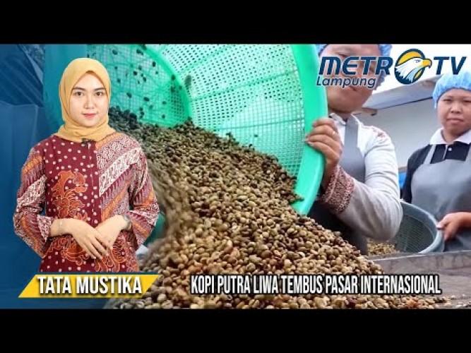 Kopi Putra Liwa Asal Lampung Tembus Pasar Internasional