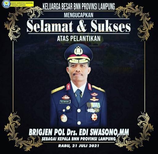 Tugas Kepala BNNP Lampung Pindah ke Pundak Brigjen Edi Swasono
