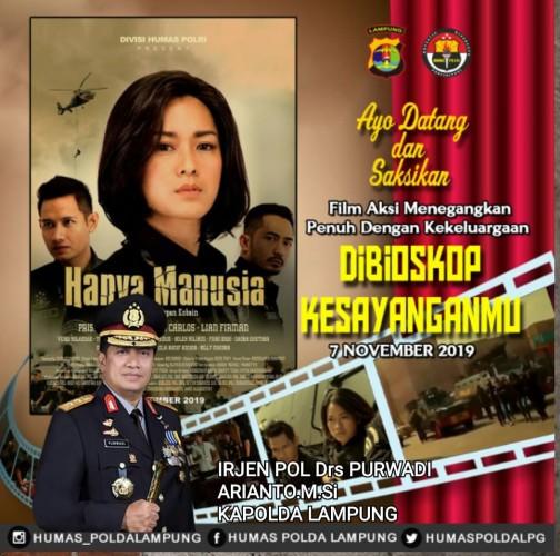 Polda Ajak Masyarakat Lampung Menonton Hanya Manusia