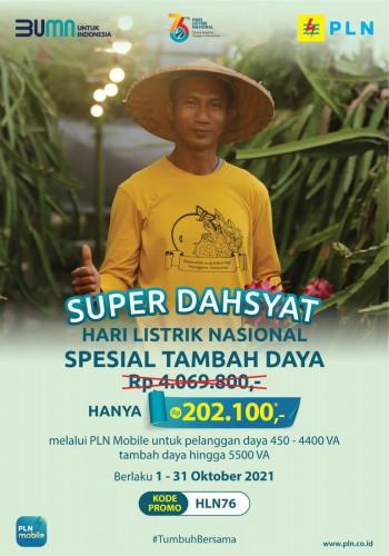 Promo Super Dahsyat Disambut Antusias, 112 Ribu Pelanggan PLN Nikmati Tambah Daya