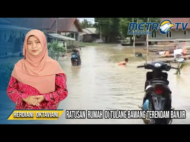 Ratusan Rumah di Tulangbawang Barat Terendam Banjir