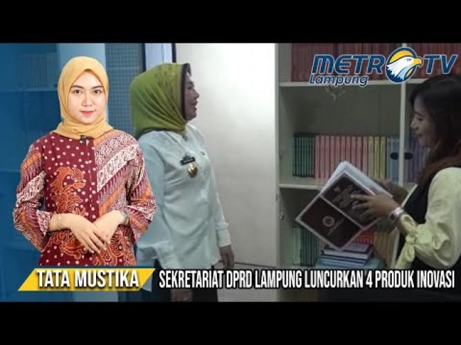 Sekretariat DPRD Lampung Luncurkan Empat Produk Inovasi